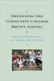 Defending the Community College Equity Agenda book cover