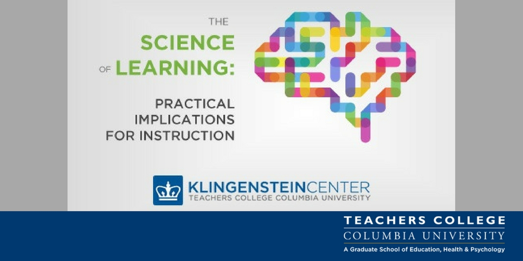 Science Of Learning Teachers College Columbia University