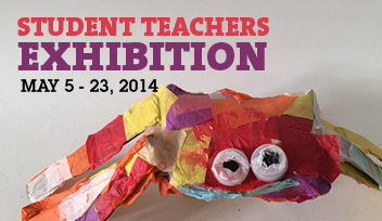Student teachers mg exhibit
