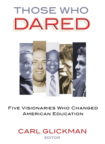 Daring to Change U.S. Education