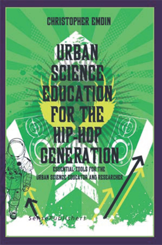 Urban Science Education for the Hip Hop Generation