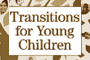 Writing the Book on Early Childhood Transitions