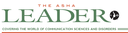ASHA Leader article by Dr. Malandraki