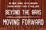 Beyond the Bars: Moving Forward from April 5-7