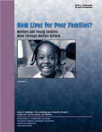 Mothers and Young Children Are Not Doing Well by Welfare Reform