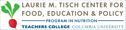 Laurie M. Tisch Center for Food, Education, & Policy, Program in Nutrition, Teachers College, Columbia University