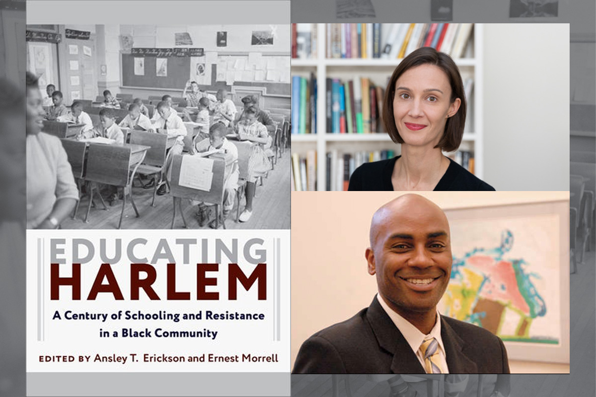 Educating Harlem: Ansley T. Erickson and Ernest Morrell